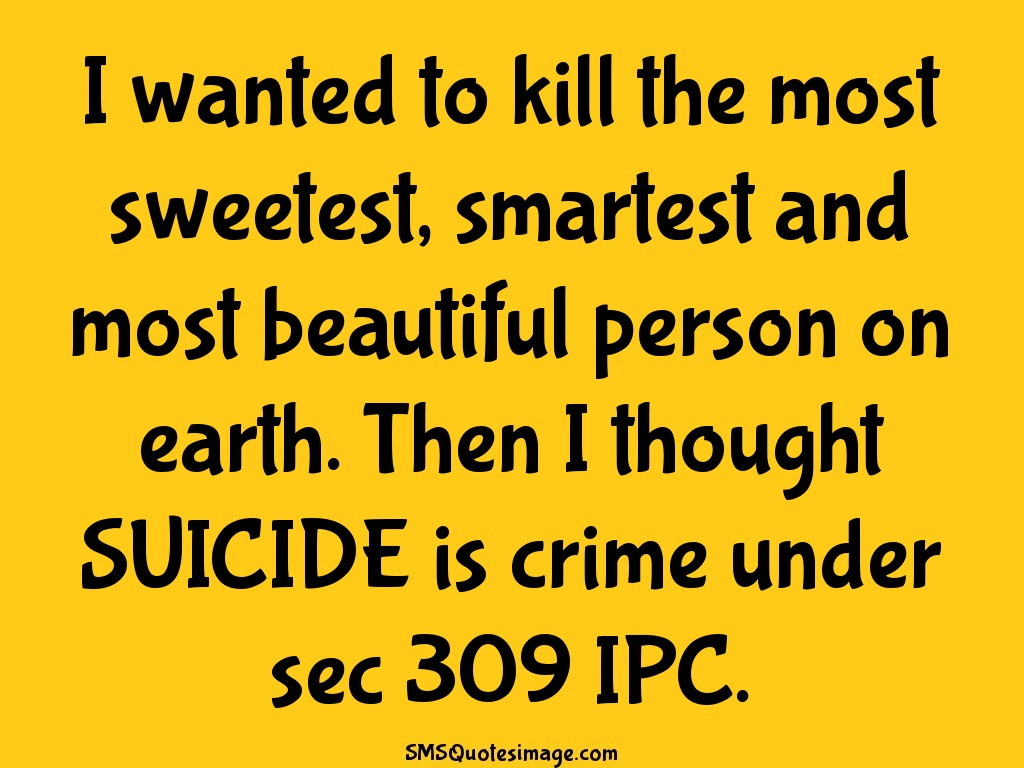 Funny SUICIDE is crime