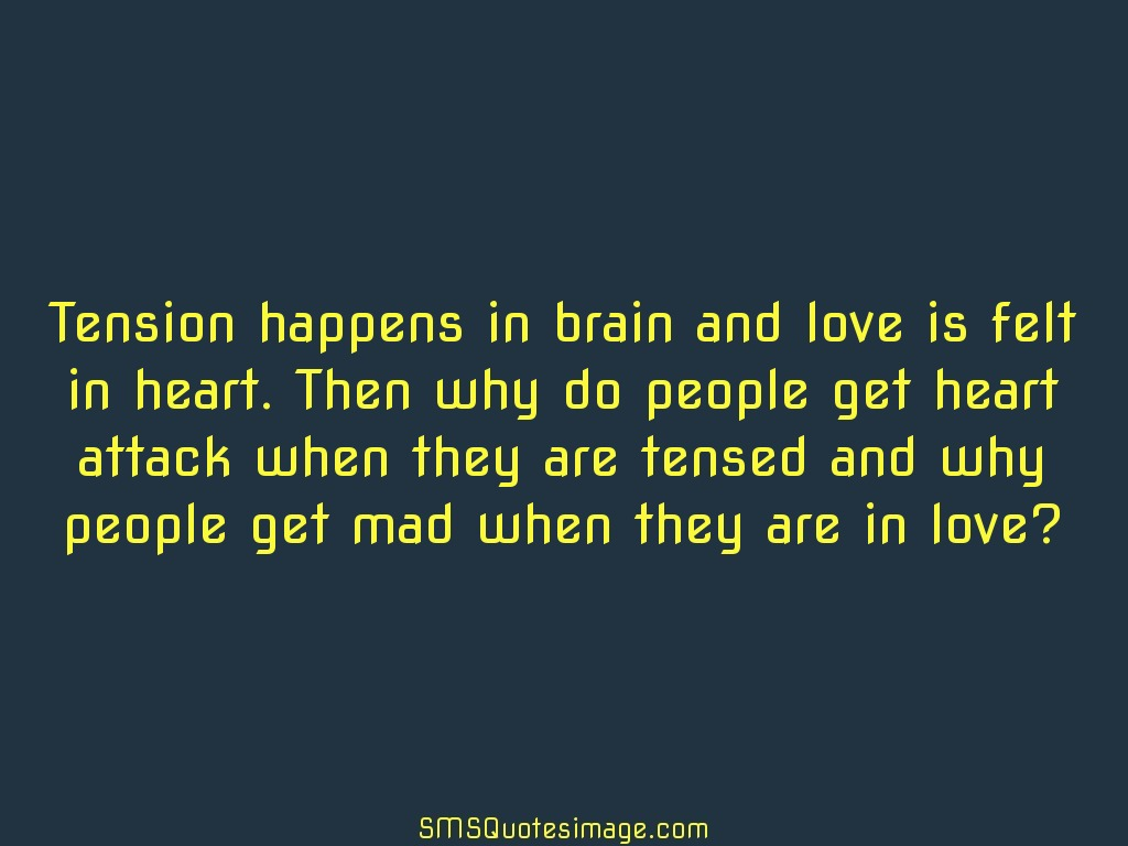 Funny Tension happens in brain