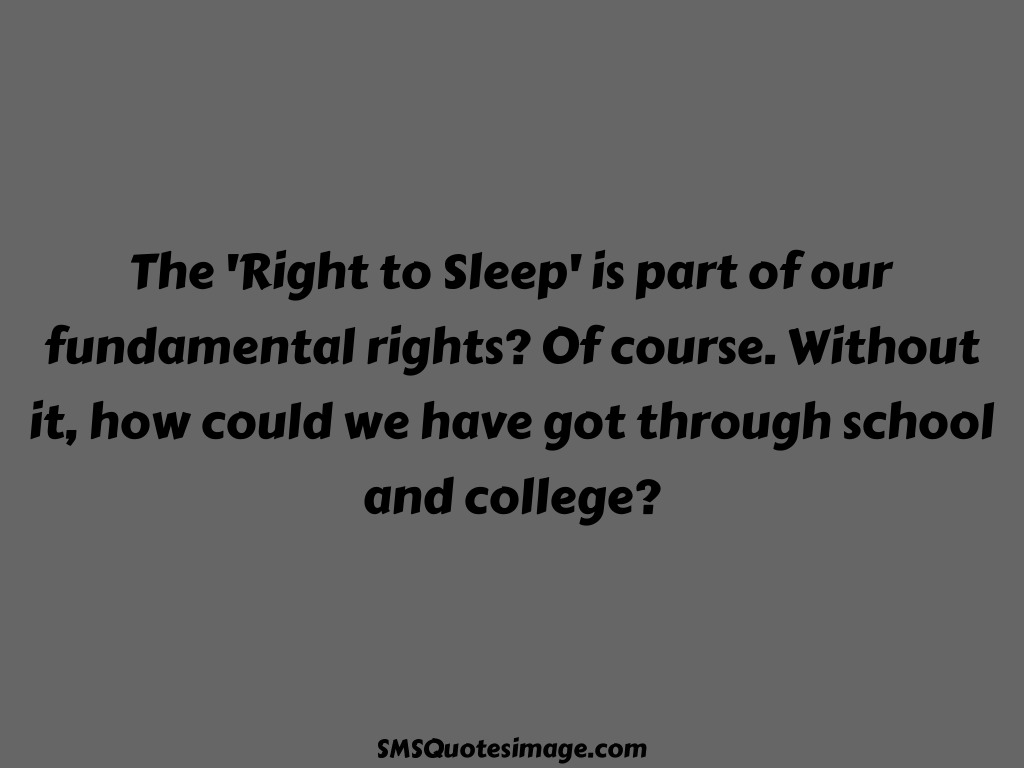 Funny The 'Right to Sleep'