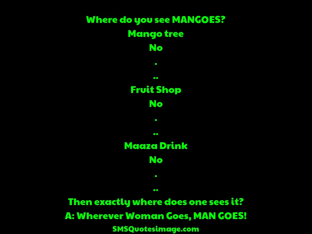 Where Do You See Mangoes Funny Sms Quotes Image