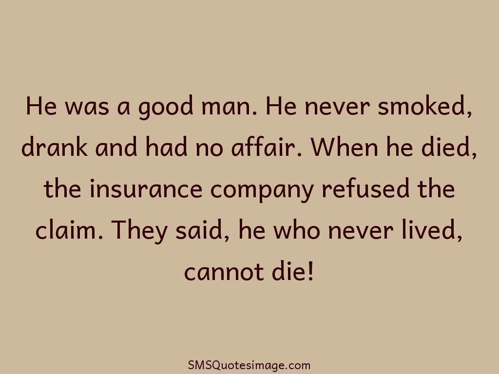 Funny Who never lived, cannot die