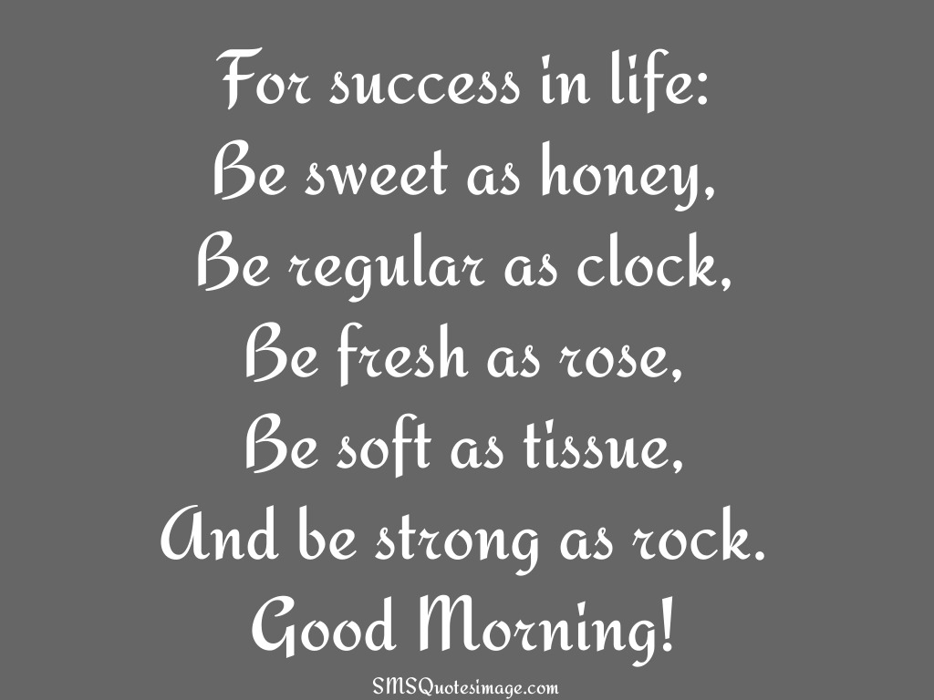 Morning Life Quotes Best For Success In Life  Good Morning  Sms Quotes Image
