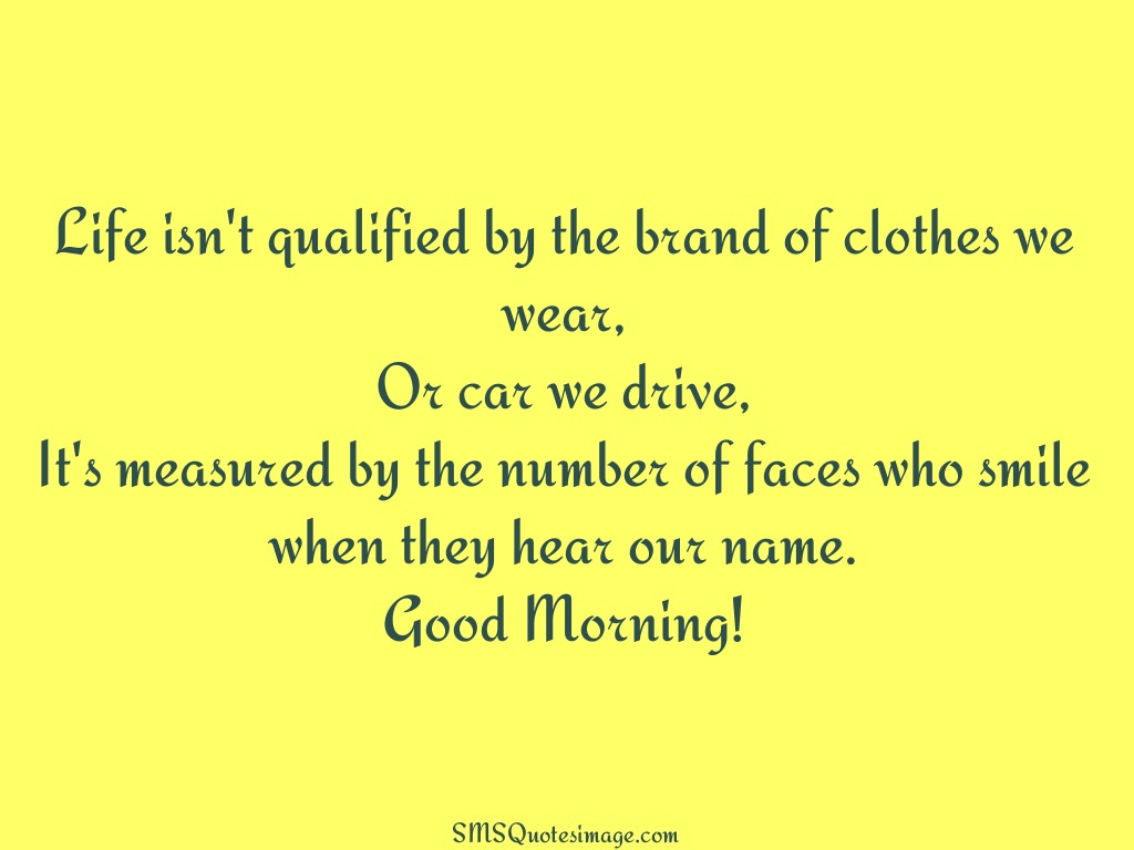 Good Morning Life isn't qualified by the brand