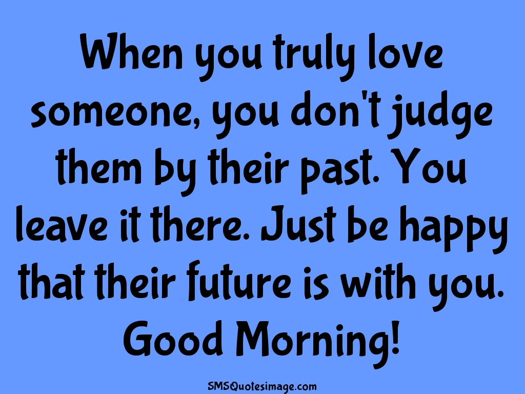 When You Truly Love Someone Good Morning Sms Quotes Image