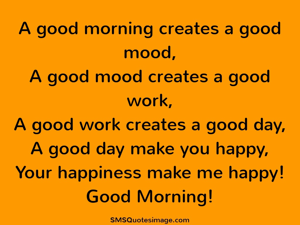 Good Morning Your Happiness Make Me Happy. Download Quote Image