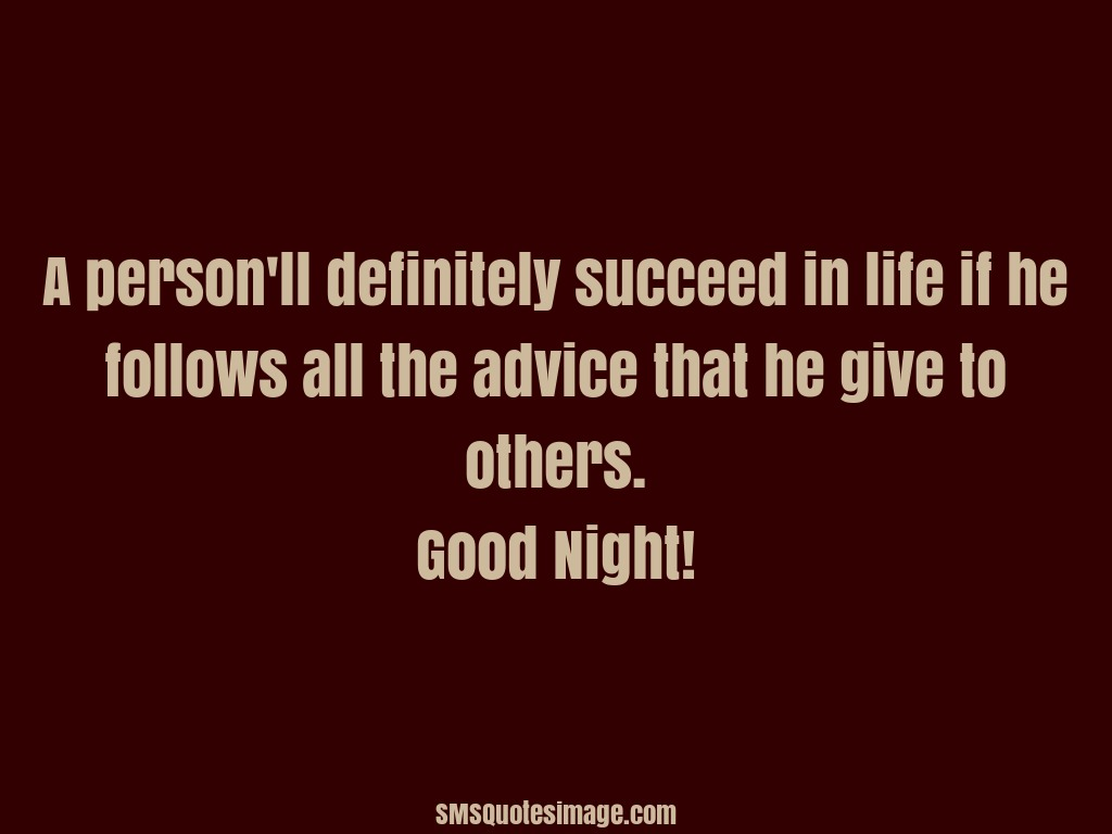 Good Night A person'll definitely succeed in