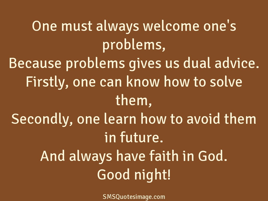 Good Night Always welcome one's problems