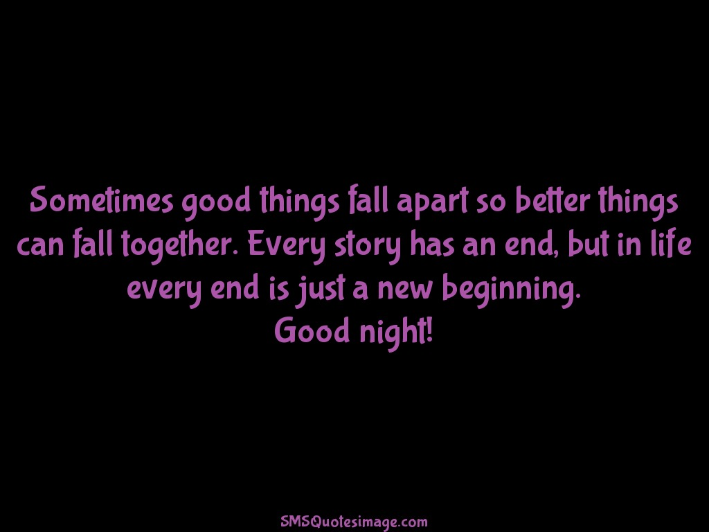 Good Night Every end is just a new beginning