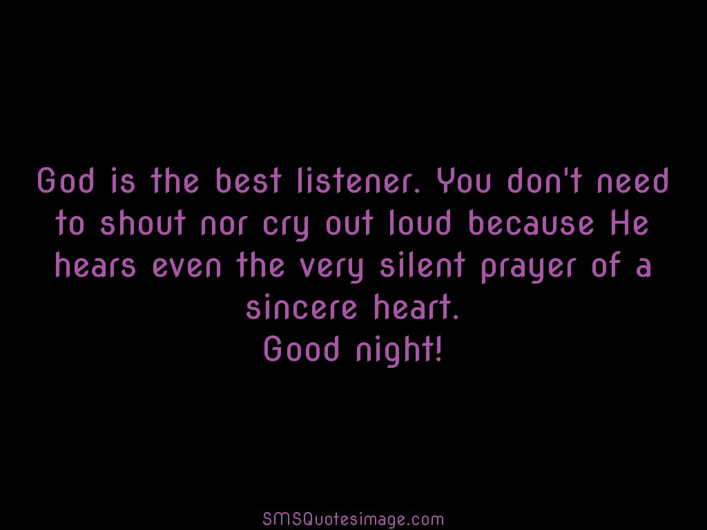 Good Night God is the best listener