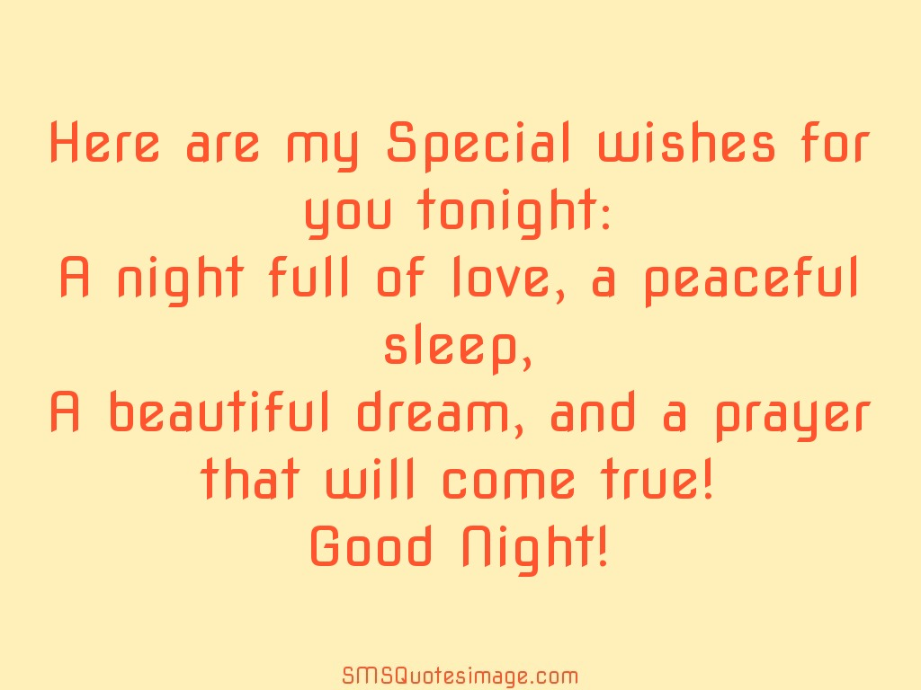 Good Night Here are my Special wishes