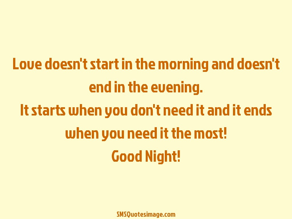 Perfect Good Night Love Doesnu0027t Start In The Morning · Download Quote Image