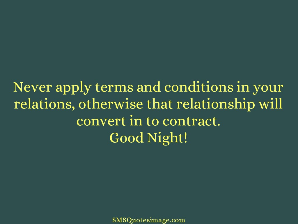 Good Night Never apply terms and conditions