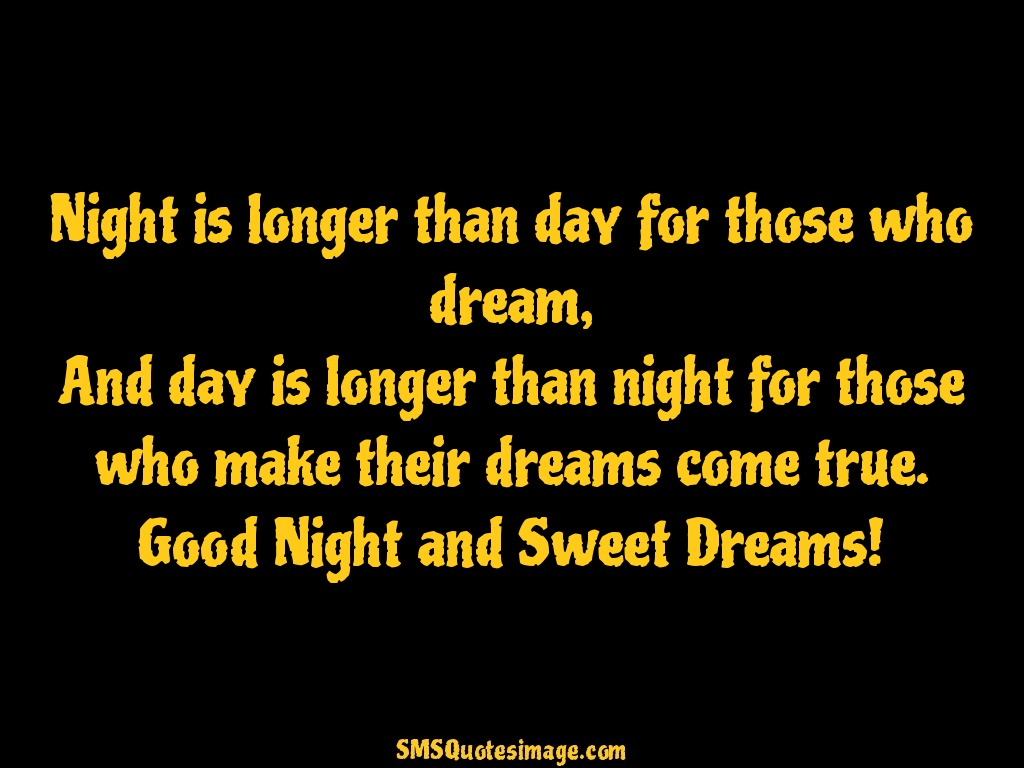 Good Night Night is longer than day for those