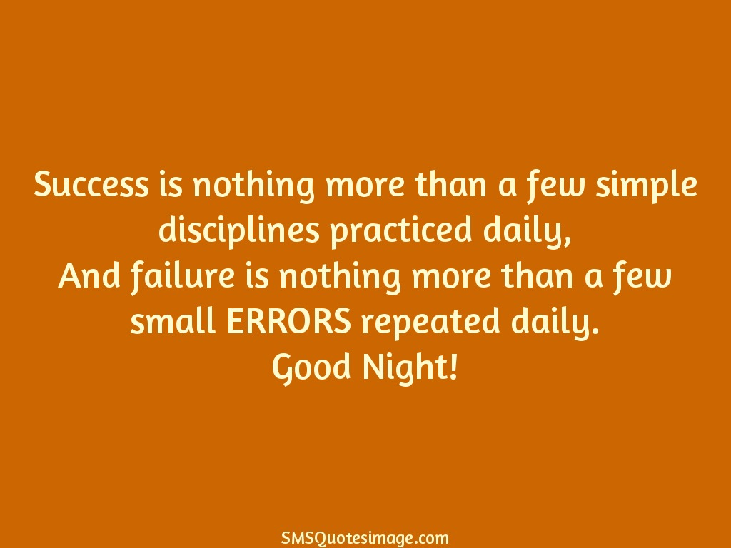 Good Night Success is nothing more than