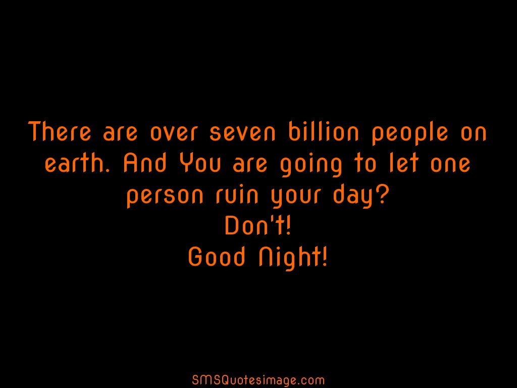 Good Night There are over seven billion people