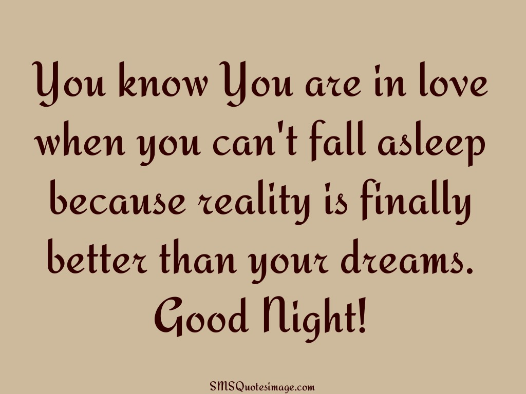 Good Night You are in love when