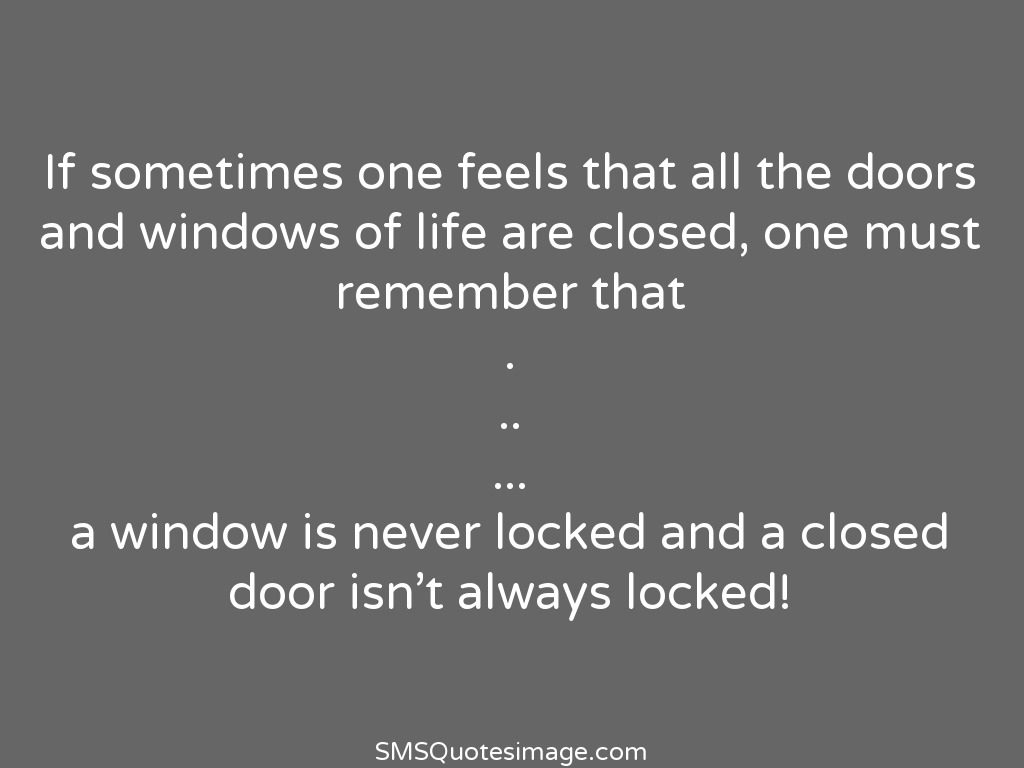 All the doors and windows of life life sms quotes image for Window quoter