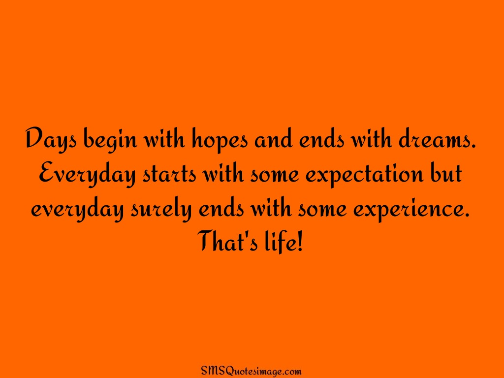 Life Days begin with hopes