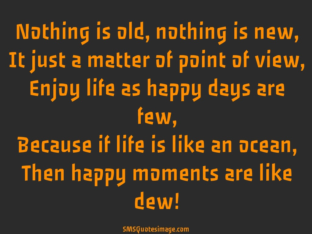 Happy Moments Are Like Dew Life Sms Quotes Image