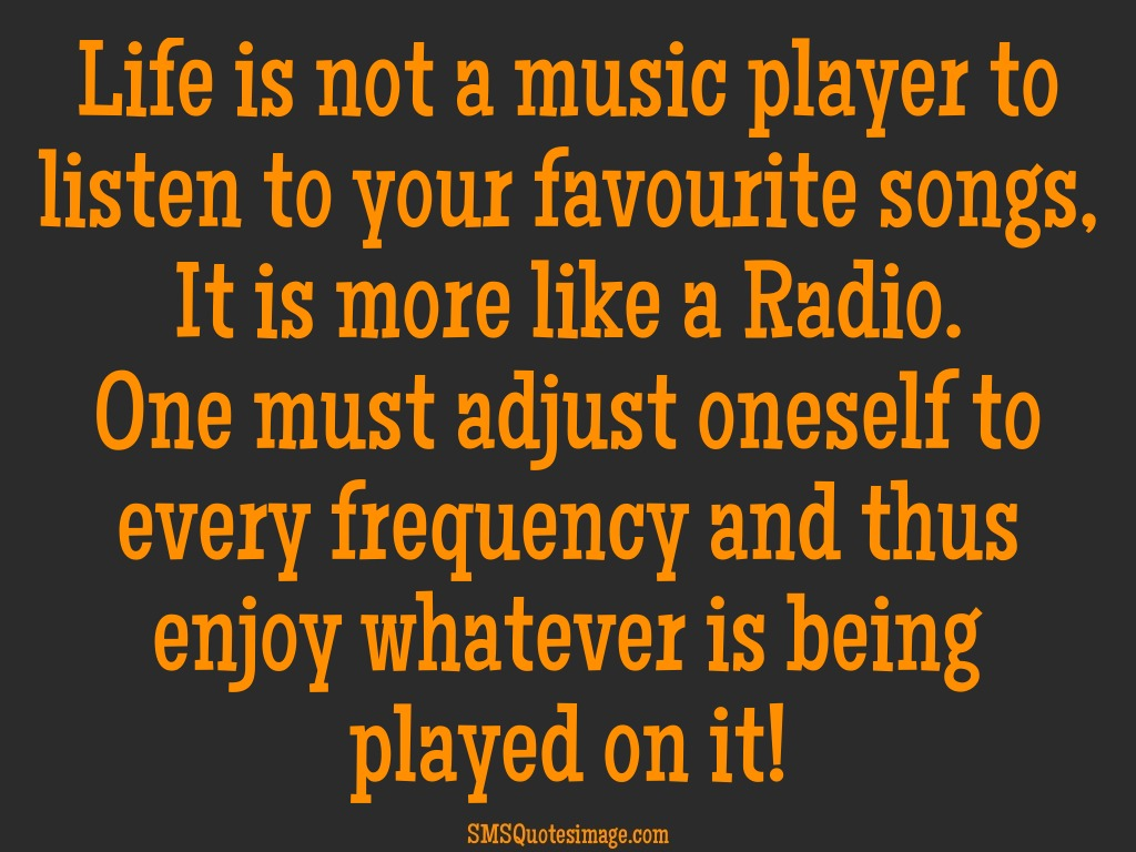 Life Life is not a music player