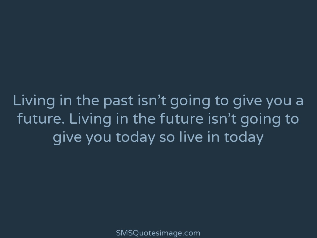Today Quotes About Life Live In Today  Life  Sms Quotes Image