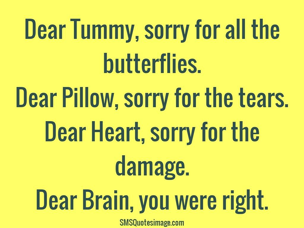 Dear Brain You Were Right Love Sms Quotes Image