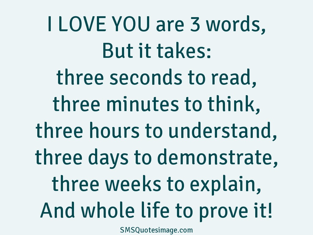 Love I LOVE YOU are three words