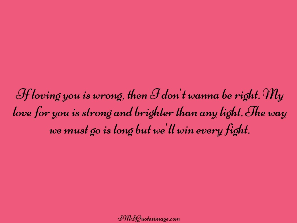 Loving You Quotes If Loving You Is Wrong  Love  Sms Quotes Image