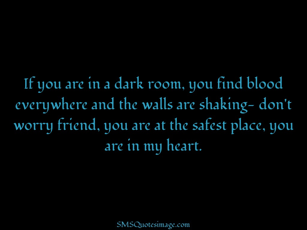 Love If you are in a dark room
