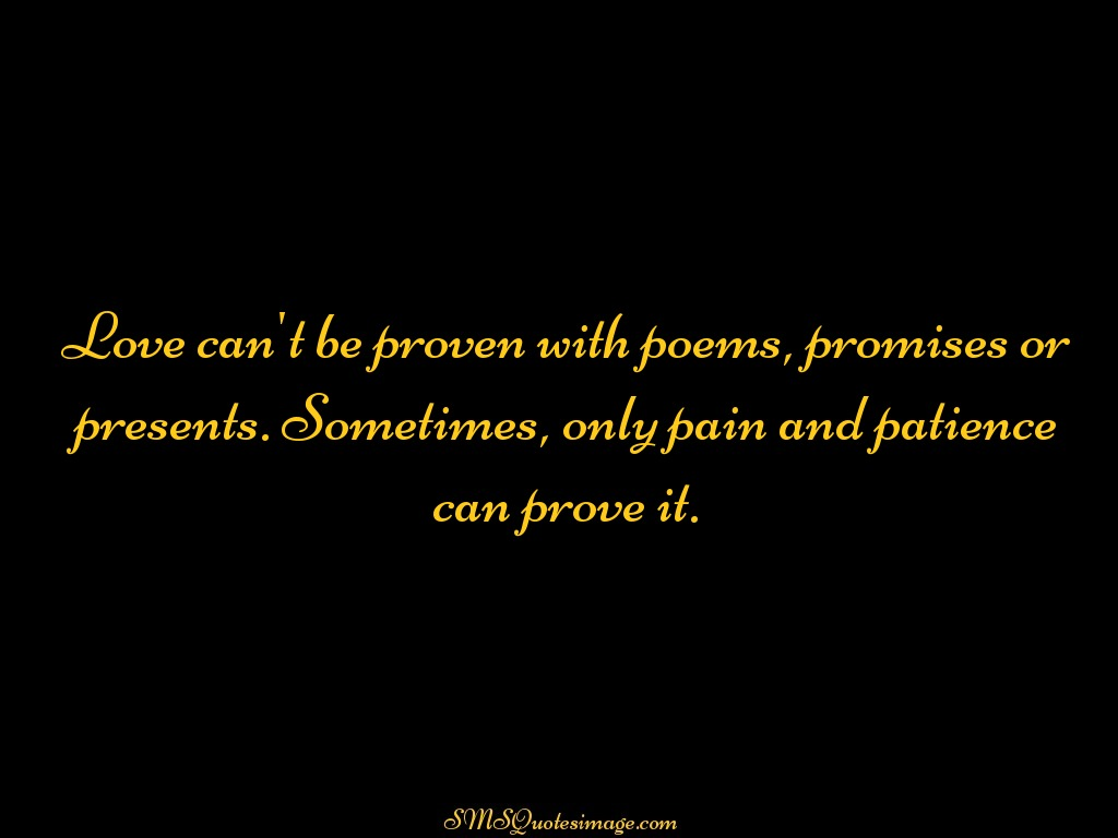 Love Love can't be proven with poems
