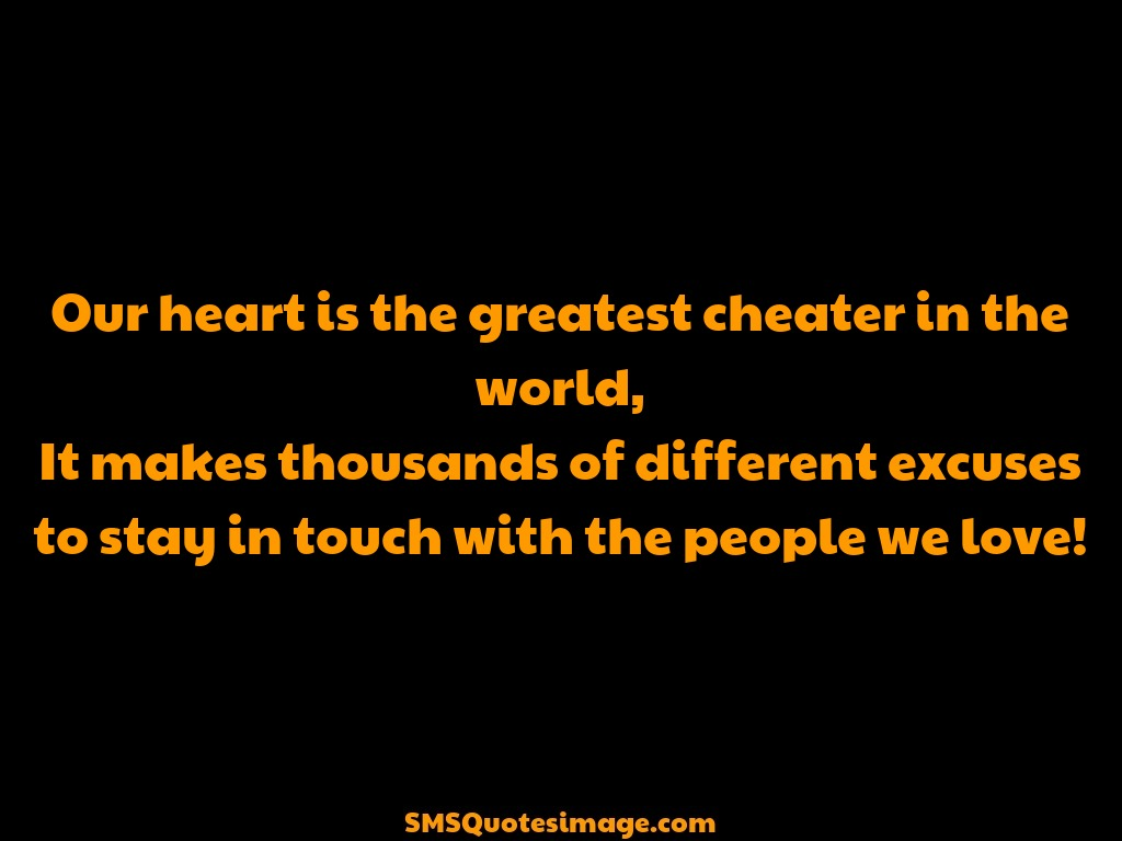 Love Our heart is the greatest cheater