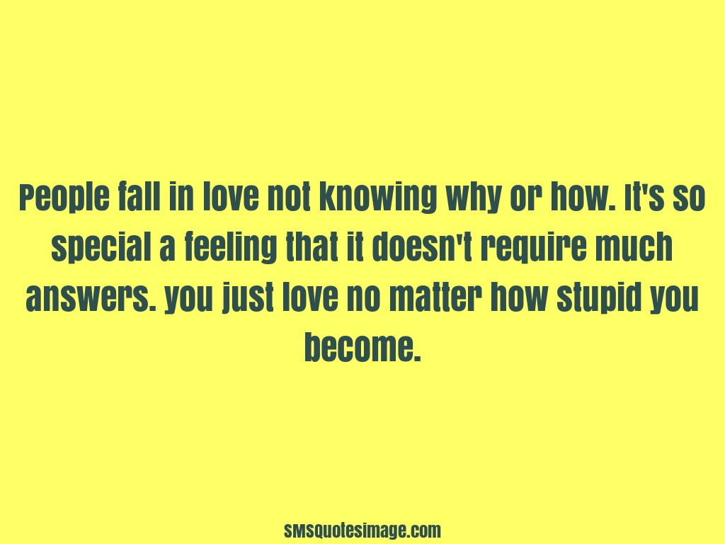 Love People fall in love not knowing