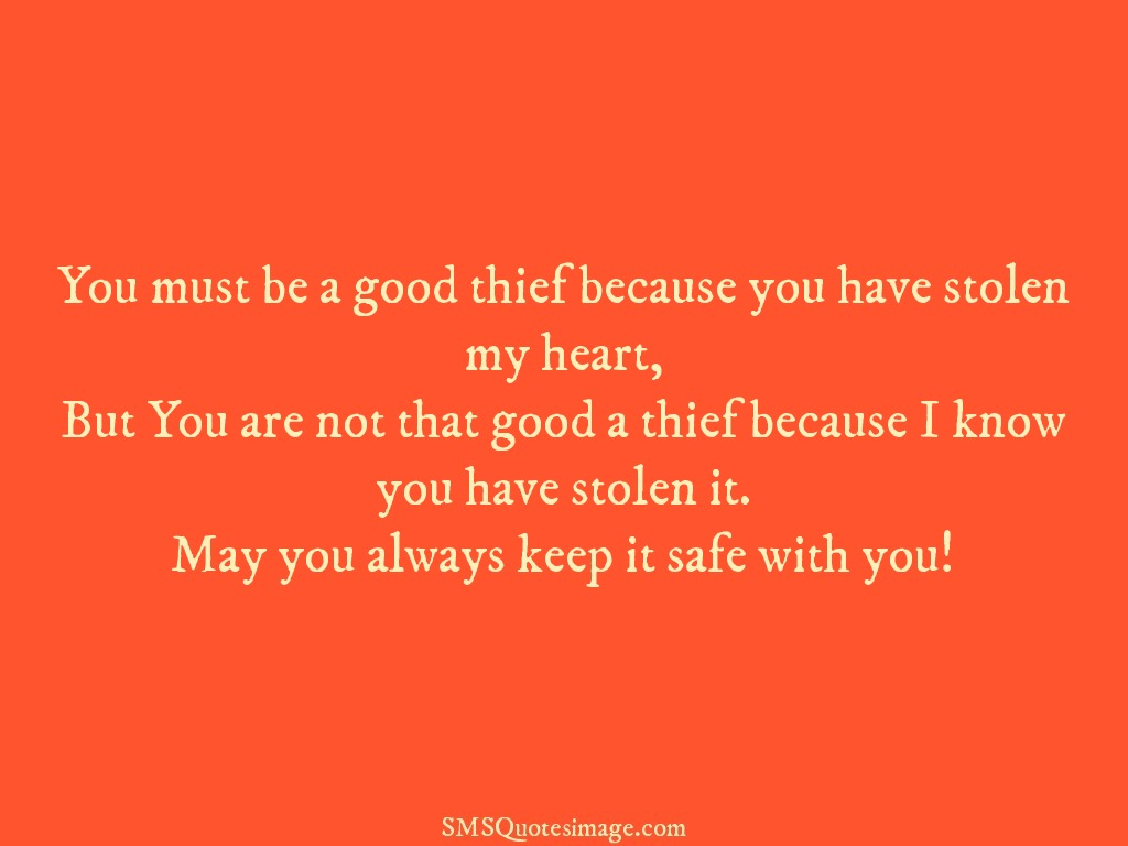 Love You must be a good thief