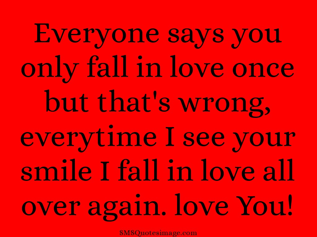 Love You only fall in love once