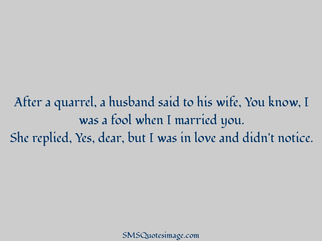 Marriage A husband said to his wife