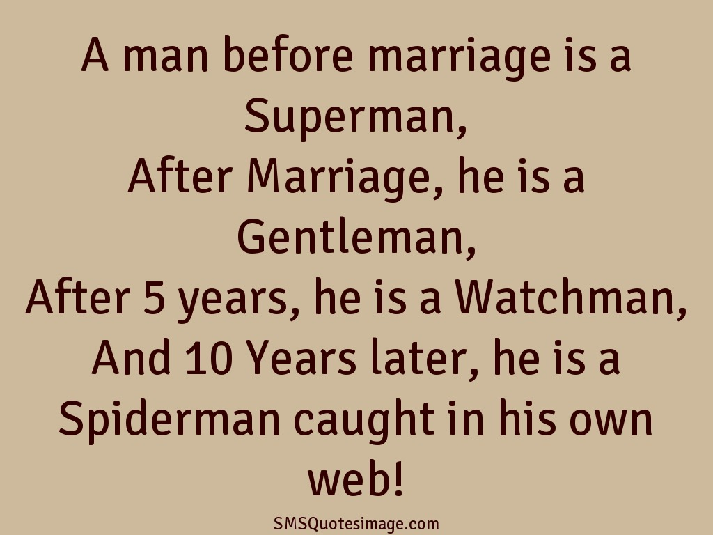 Marriage A man before marriage is a