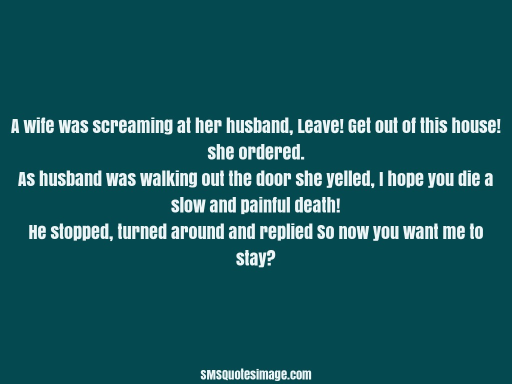 Marriage A wife was screaming at her husband