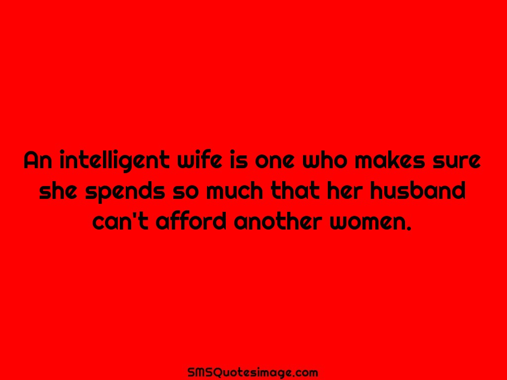 Marriage An intelligent wife