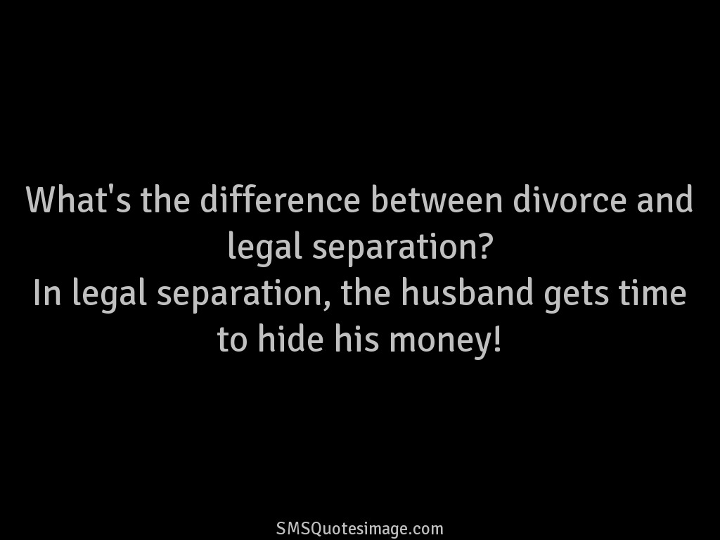 Marriage Divorce and legal separation