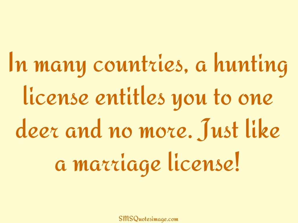 Marriage Just like a marriage license