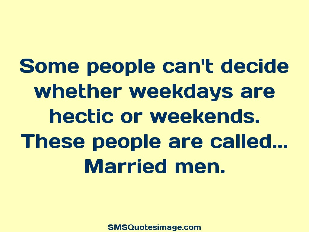 Marriage Some people can't decide