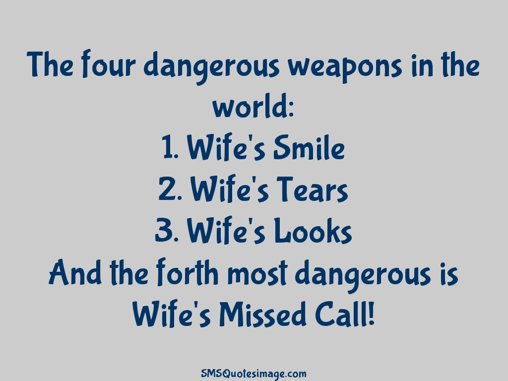 Marriage The four dangerous weapons
