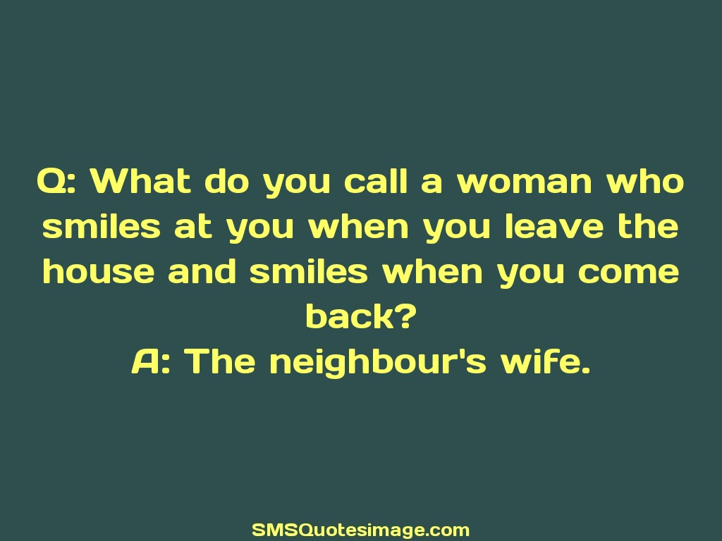 Marriage The neighbour's wife