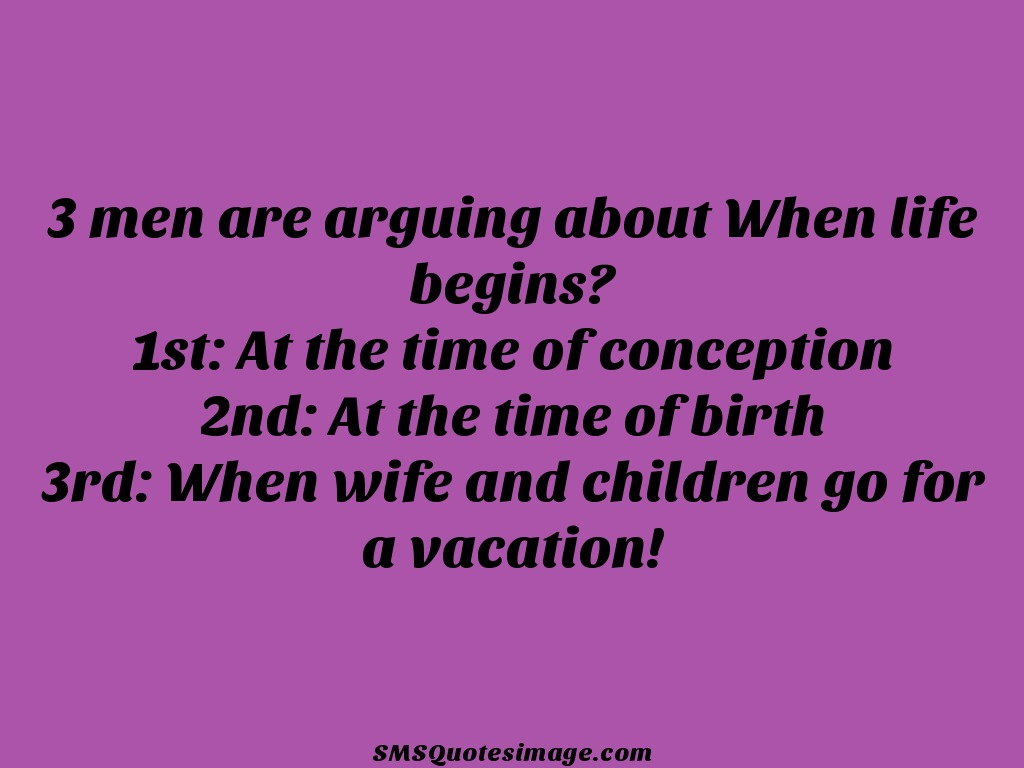 Marriage When wife and children go for a vacation