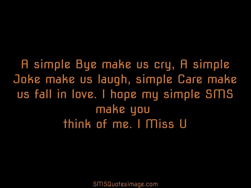 Missing you A simple Bye make us cry