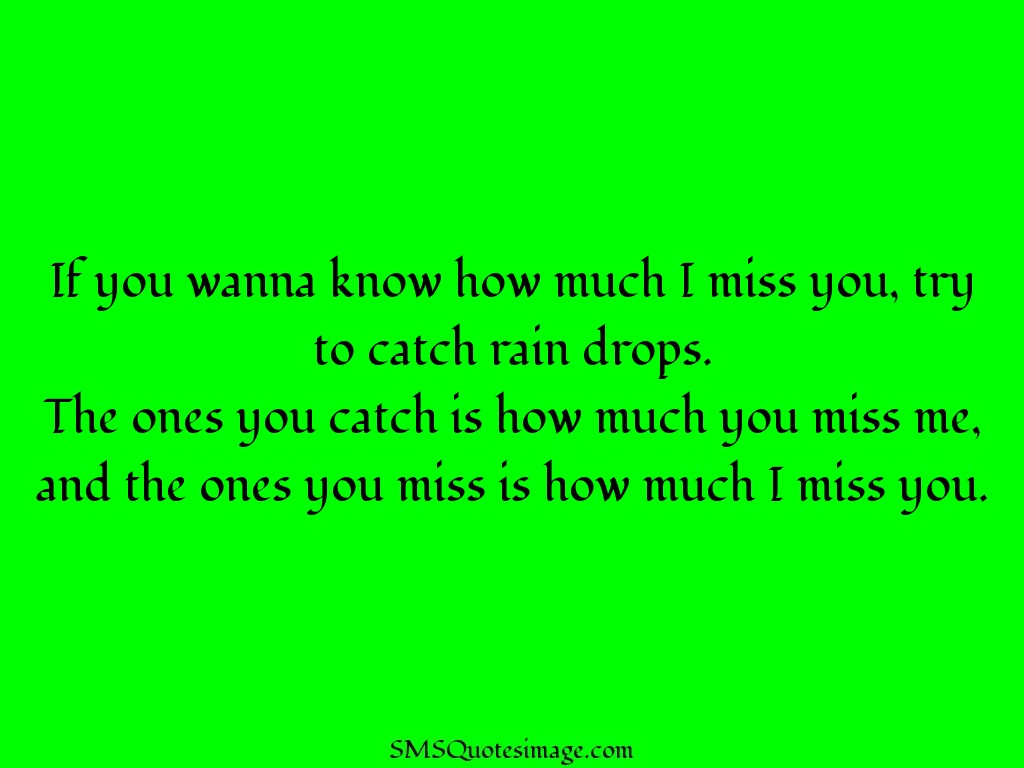 Missing you If you wanna know