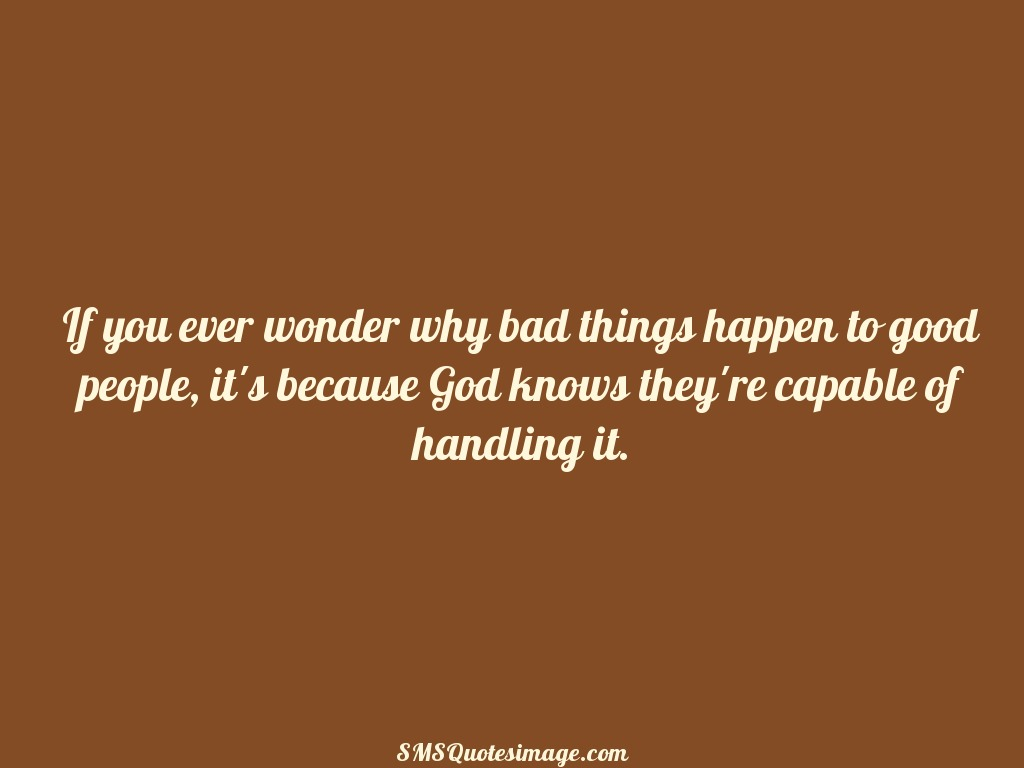 Motivational Why bad things happen to good people