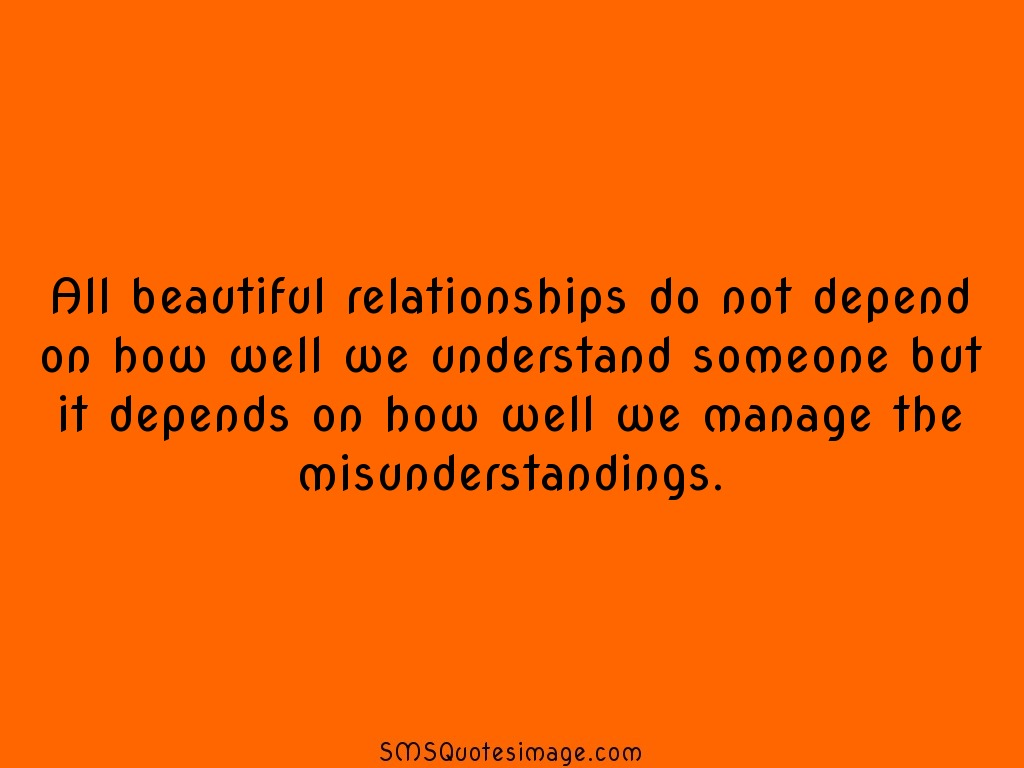Wise All beautiful relationships do not