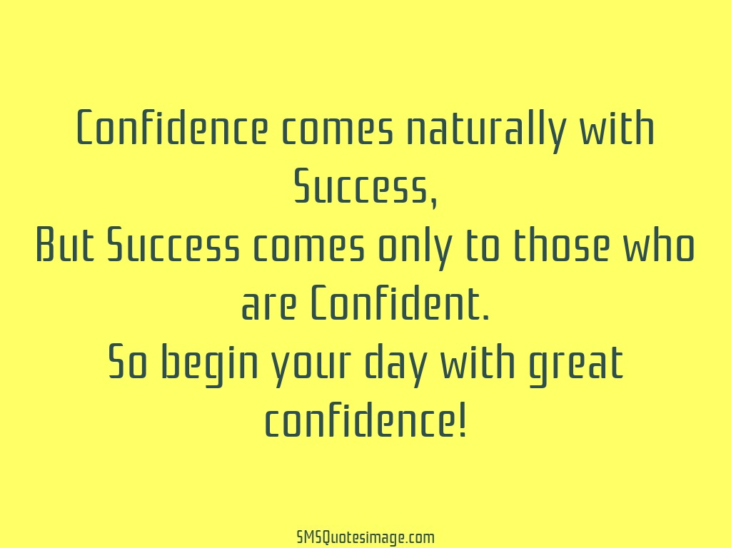 Wise Begin your day with great confidence