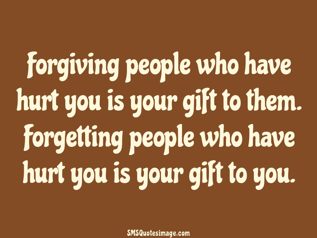 Wise Forgiving people who have hurt
